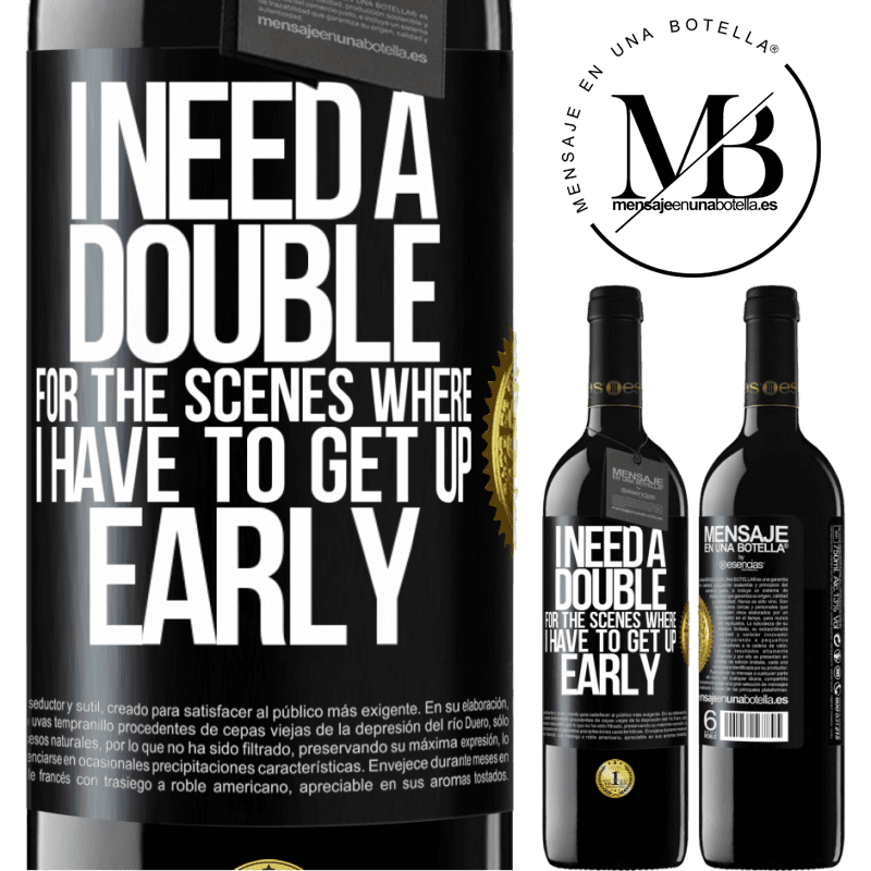 24,95 € Free Shipping   Red Wine RED Edition Crianza 6 Months I need a double for the scenes where I have to get up early Black Label. Customizable label Aging in oak barrels 6 Months Harvest 2018 Tempranillo