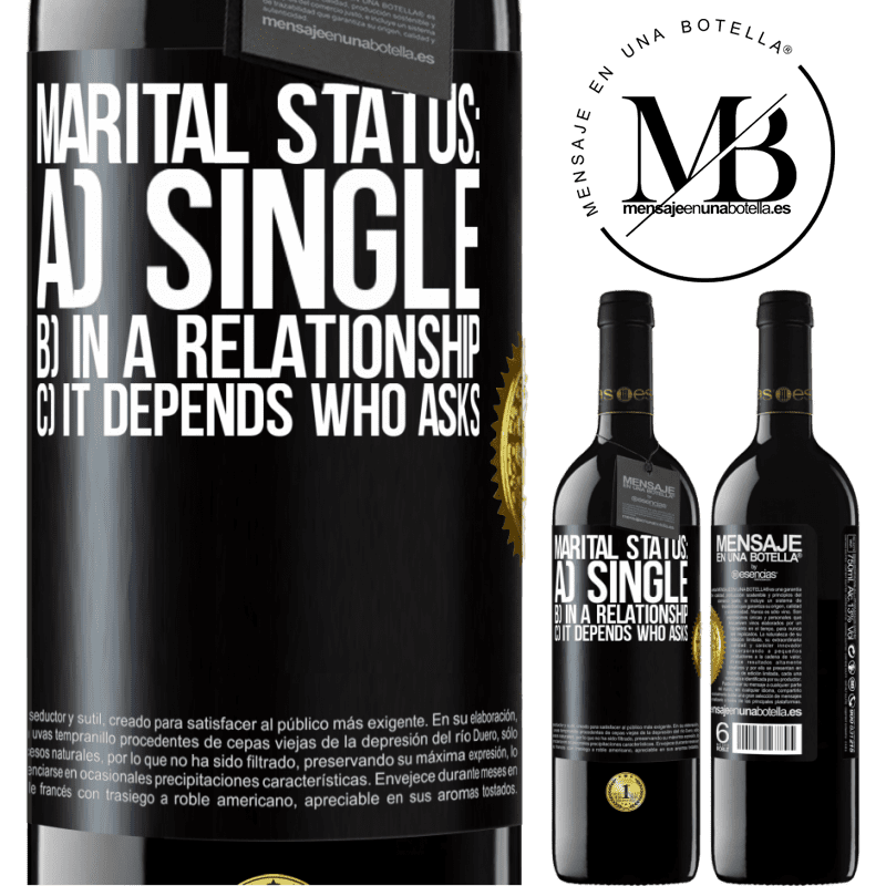 24,95 € Free Shipping | Red Wine RED Edition Crianza 6 Months Marital status: a) Single b) In a relationship c) It depends who asks Black Label. Customizable label Aging in oak barrels 6 Months Harvest 2018 Tempranillo