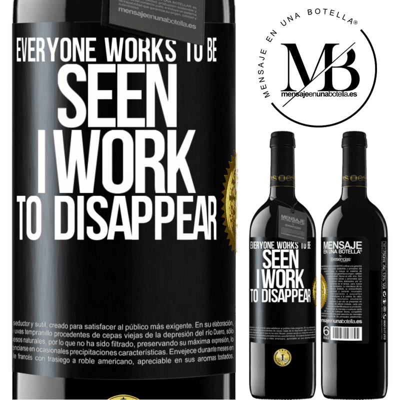 24,95 € Free Shipping | Red Wine RED Edition Crianza 6 Months Everyone works to be seen. I work to disappear Black Label. Customizable label Aging in oak barrels 6 Months Harvest 2018 Tempranillo