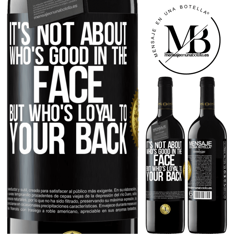 24,95 € Free Shipping | Red Wine RED Edition Crianza 6 Months It's not about who's good in the face, but who's loyal to your back Black Label. Customizable label Aging in oak barrels 6 Months Harvest 2018 Tempranillo