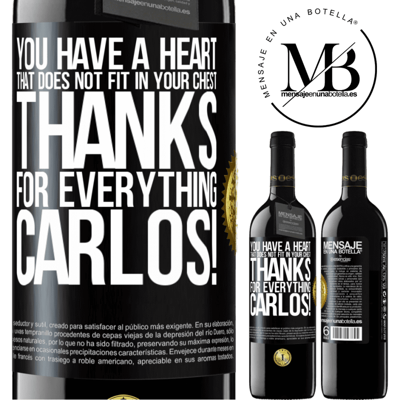 24,95 € Free Shipping   Red Wine RED Edition Crianza 6 Months You have a heart that does not fit in your chest. Thanks for everything, Carlos! Black Label. Customizable label Aging in oak barrels 6 Months Harvest 2018 Tempranillo