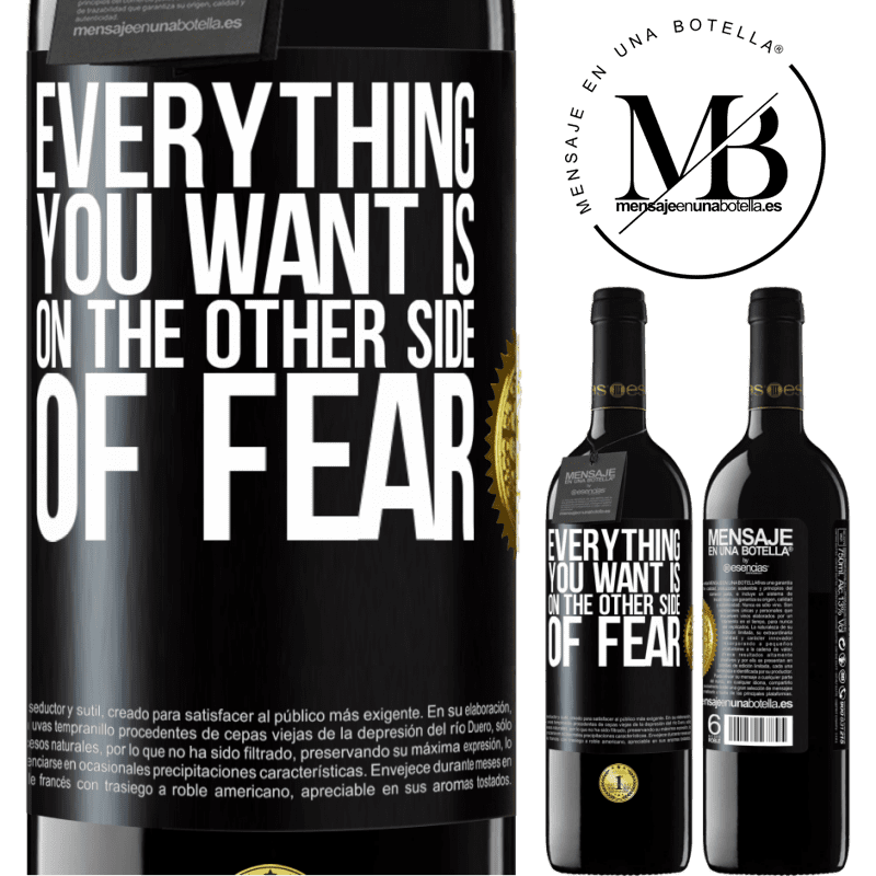 24,95 € Free Shipping | Red Wine RED Edition Crianza 6 Months Everything you want is on the other side of fear Black Label. Customizable label Aging in oak barrels 6 Months Harvest 2018 Tempranillo