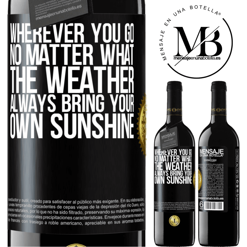 24,95 € Free Shipping | Red Wine RED Edition Crianza 6 Months Wherever you go, no matter what the weather, always bring your own sunshine Black Label. Customizable label Aging in oak barrels 6 Months Harvest 2018 Tempranillo