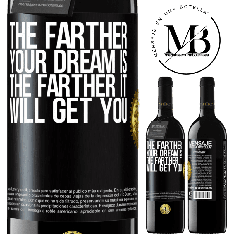 24,95 € Free Shipping | Red Wine RED Edition Crianza 6 Months The farther your dream is, the farther it will get you Black Label. Customizable label Aging in oak barrels 6 Months Harvest 2018 Tempranillo