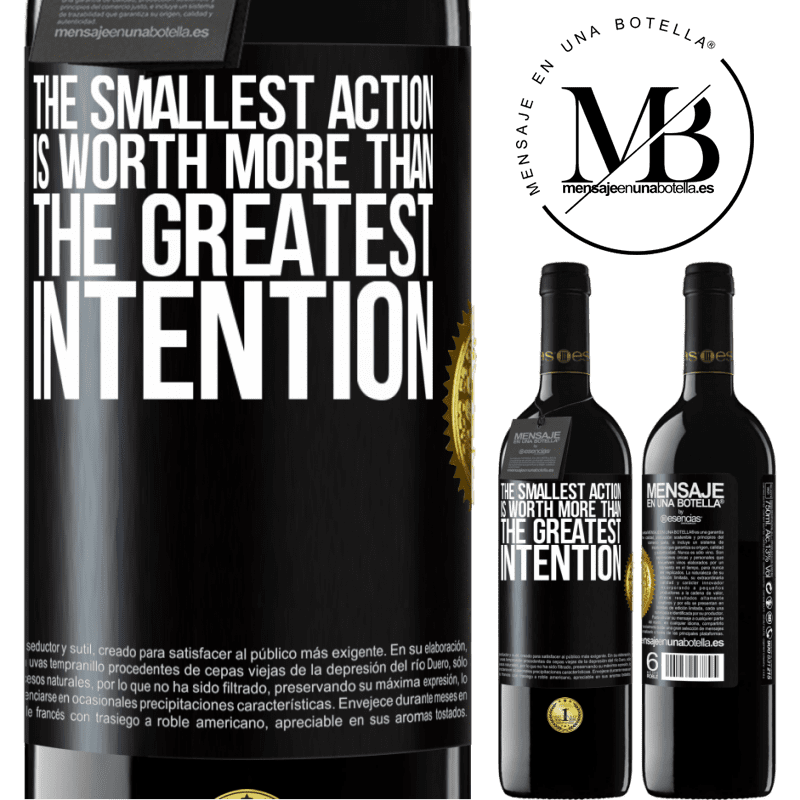 24,95 € Free Shipping | Red Wine RED Edition Crianza 6 Months The smallest action is worth more than the greatest intention Black Label. Customizable label Aging in oak barrels 6 Months Harvest 2018 Tempranillo