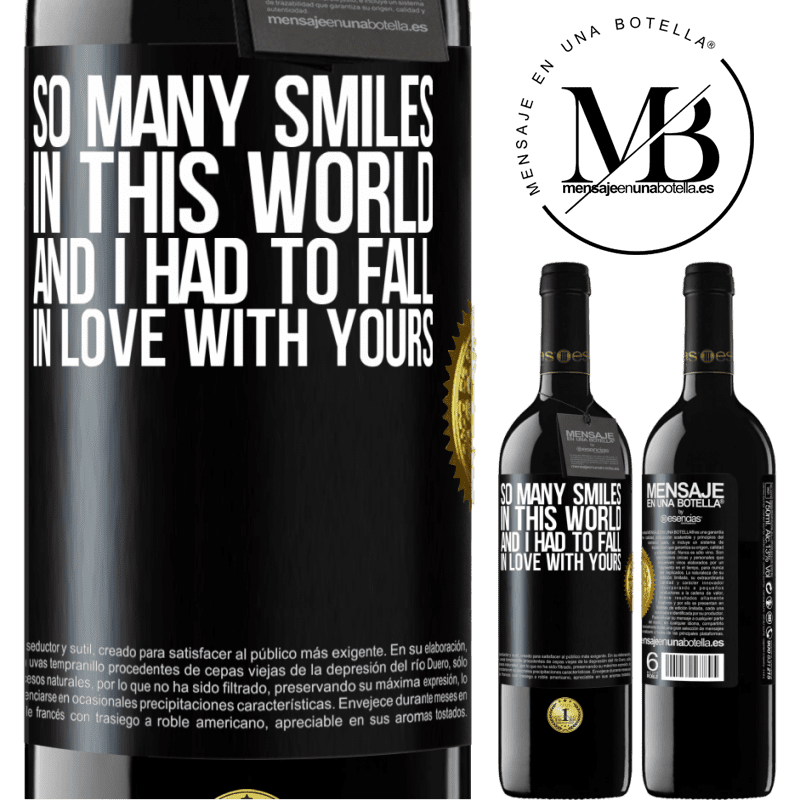 24,95 € Free Shipping | Red Wine RED Edition Crianza 6 Months So many smiles in this world, and I had to fall in love with yours Black Label. Customizable label Aging in oak barrels 6 Months Harvest 2018 Tempranillo