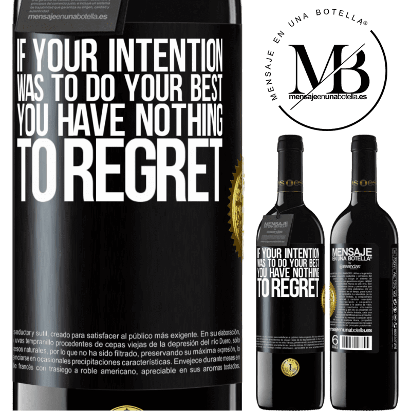 24,95 € Free Shipping | Red Wine RED Edition Crianza 6 Months If your intention was to do your best, you have nothing to regret Black Label. Customizable label Aging in oak barrels 6 Months Harvest 2018 Tempranillo