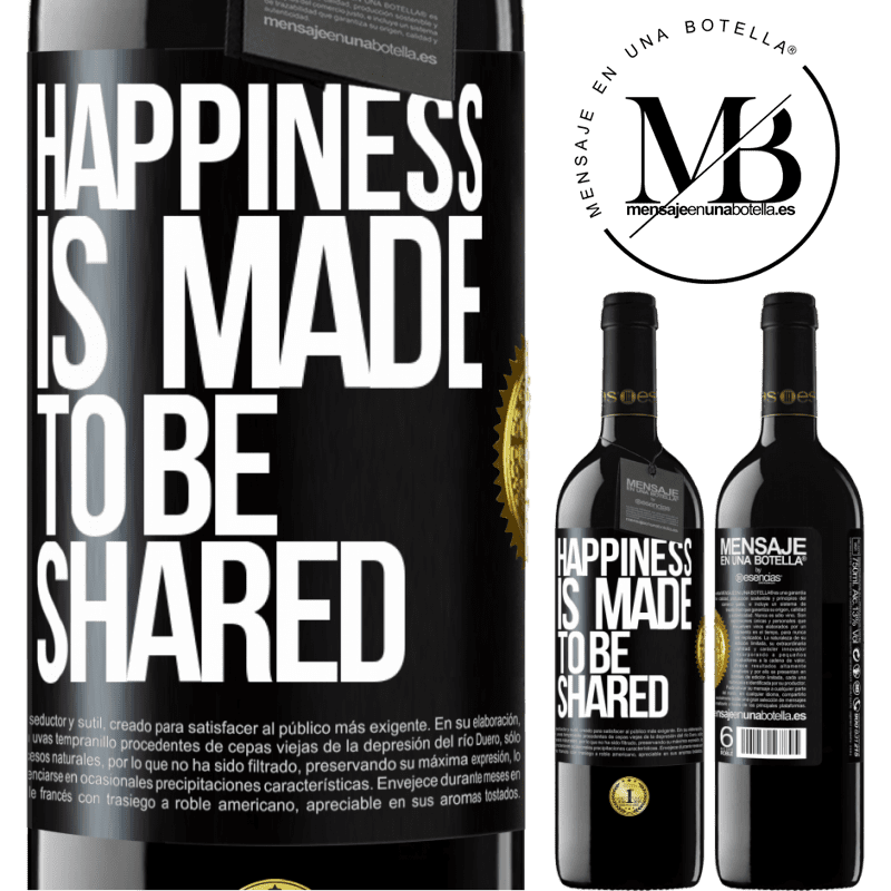 24,95 € Free Shipping | Red Wine RED Edition Crianza 6 Months Happiness is made to be shared Black Label. Customizable label Aging in oak barrels 6 Months Harvest 2018 Tempranillo