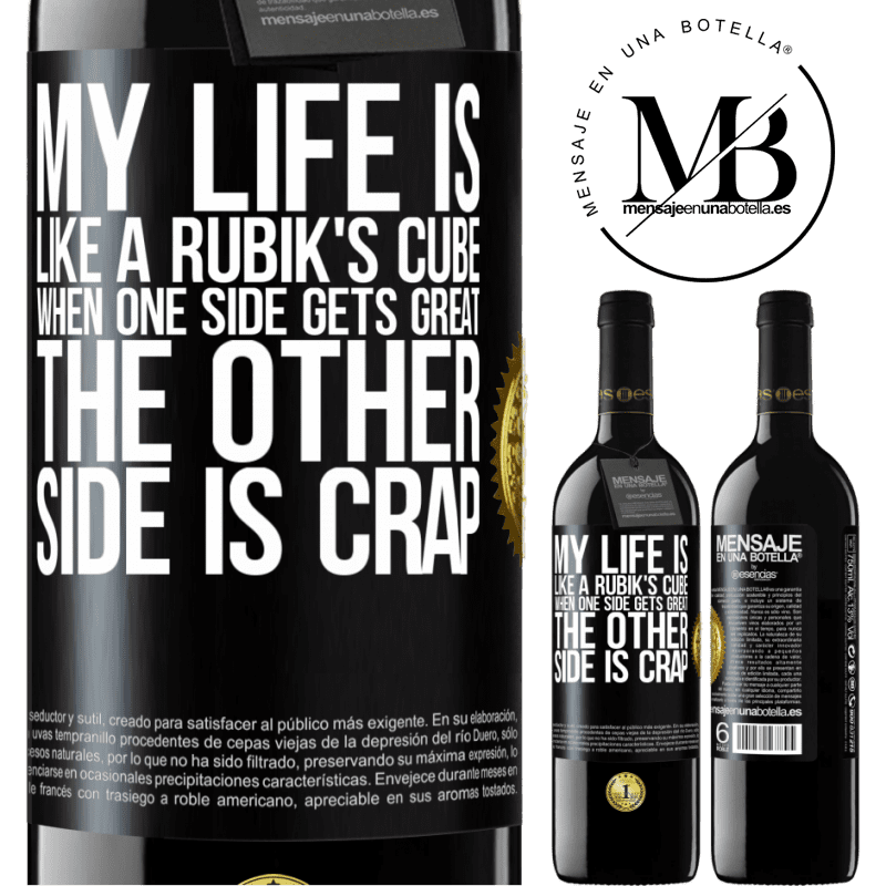 24,95 € Free Shipping | Red Wine RED Edition Crianza 6 Months My life is like a rubik's cube. When one side gets great, the other side is crap Black Label. Customizable label Aging in oak barrels 6 Months Harvest 2018 Tempranillo
