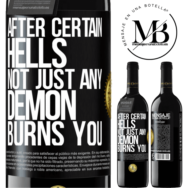 24,95 € Free Shipping | Red Wine RED Edition Crianza 6 Months After certain hells, not just any demon burns you Black Label. Customizable label Aging in oak barrels 6 Months Harvest 2018 Tempranillo
