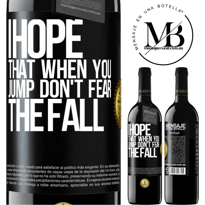 24,95 € Free Shipping | Red Wine RED Edition Crianza 6 Months I hope that when you jump don't fear the fall Black Label. Customizable label Aging in oak barrels 6 Months Harvest 2018 Tempranillo