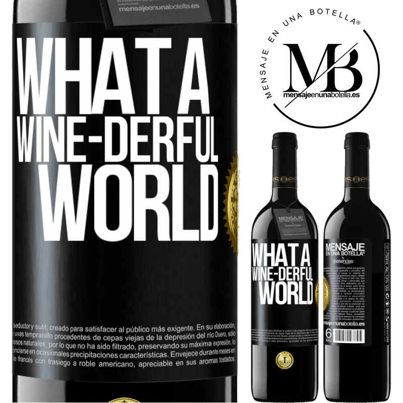 24,95 € Free Shipping | Red Wine RED Edition Crianza 6 Months What a wine-derful world Black Label. Customizable label Aging in oak barrels 6 Months Harvest 2018 Tempranillo