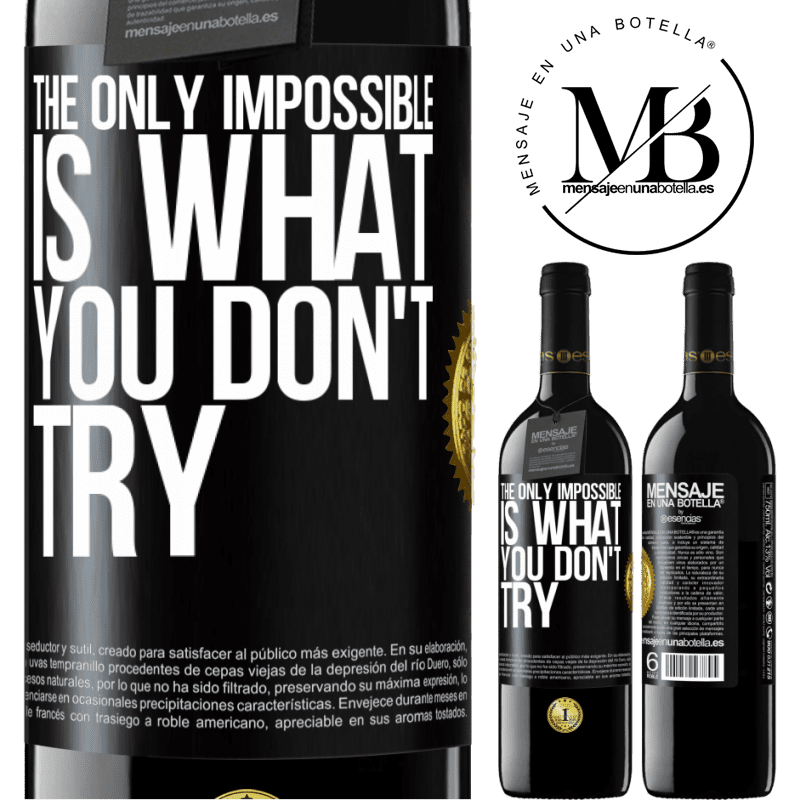 24,95 € Free Shipping | Red Wine RED Edition Crianza 6 Months The only impossible is what you don't try Black Label. Customizable label Aging in oak barrels 6 Months Harvest 2018 Tempranillo