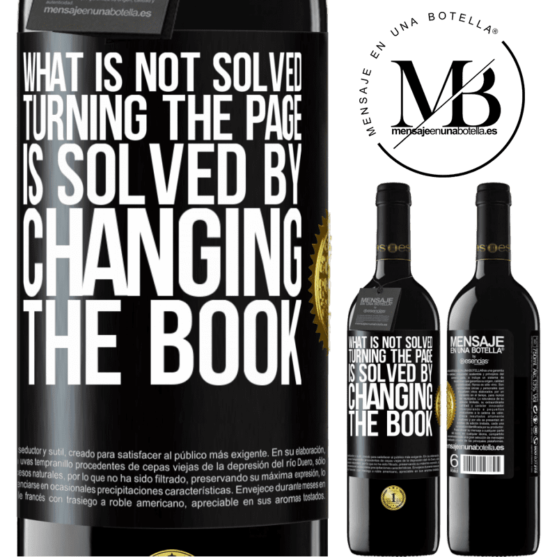 24,95 € Free Shipping | Red Wine RED Edition Crianza 6 Months What is not solved turning the page, is solved by changing the book Black Label. Customizable label Aging in oak barrels 6 Months Harvest 2018 Tempranillo