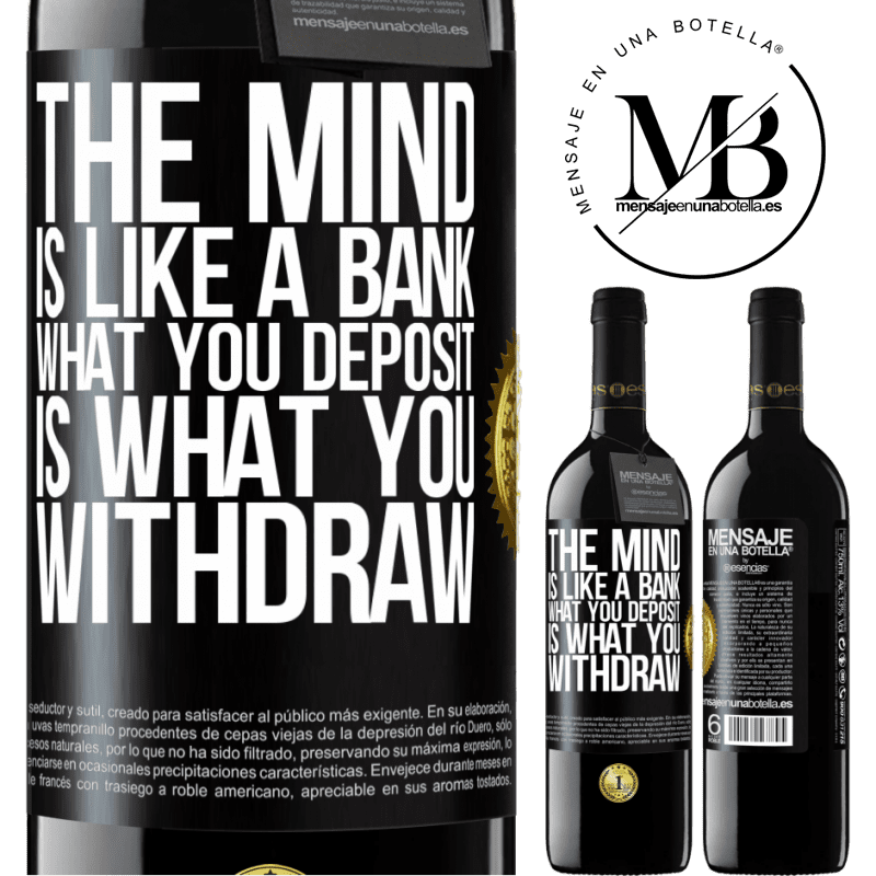 24,95 € Free Shipping | Red Wine RED Edition Crianza 6 Months The mind is like a bank. What you deposit is what you withdraw Black Label. Customizable label Aging in oak barrels 6 Months Harvest 2018 Tempranillo