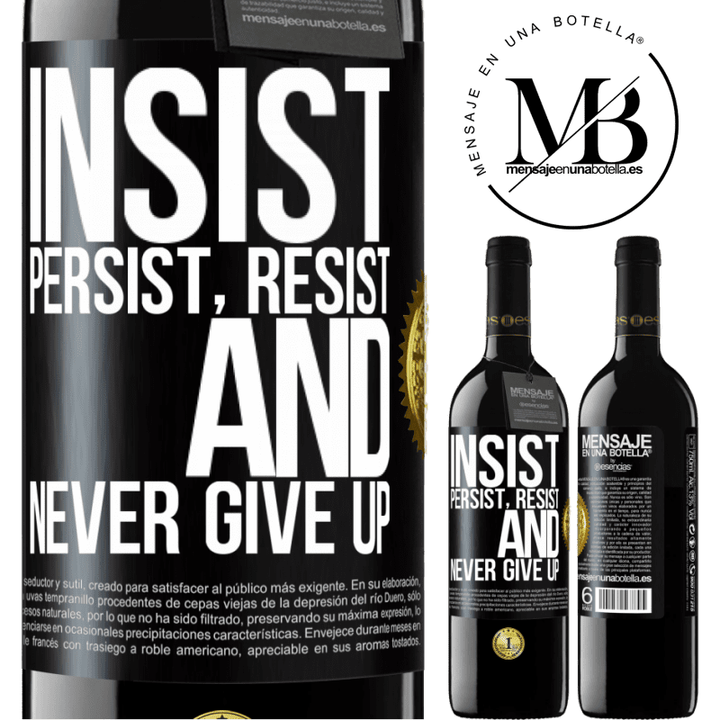 24,95 € Free Shipping   Red Wine RED Edition Crianza 6 Months Insist, persist, resist, and never give up Black Label. Customizable label Aging in oak barrels 6 Months Harvest 2018 Tempranillo