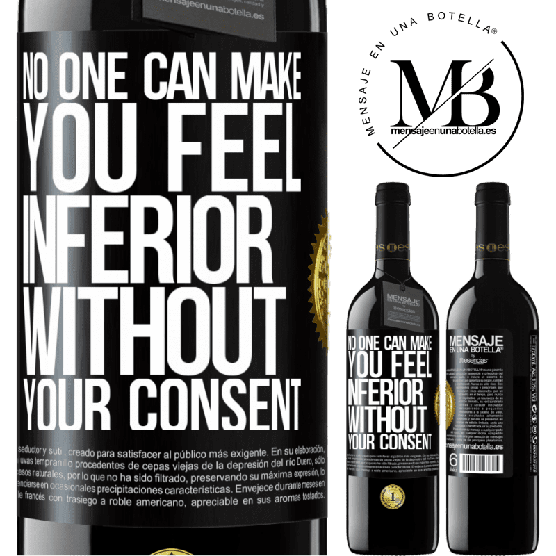 24,95 € Free Shipping | Red Wine RED Edition Crianza 6 Months No one can make you feel inferior without your consent Black Label. Customizable label Aging in oak barrels 6 Months Harvest 2018 Tempranillo