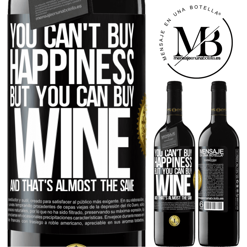 24,95 € Free Shipping | Red Wine RED Edition Crianza 6 Months You can't buy happiness, but you can buy wine and that's almost the same Black Label. Customizable label Aging in oak barrels 6 Months Harvest 2018 Tempranillo
