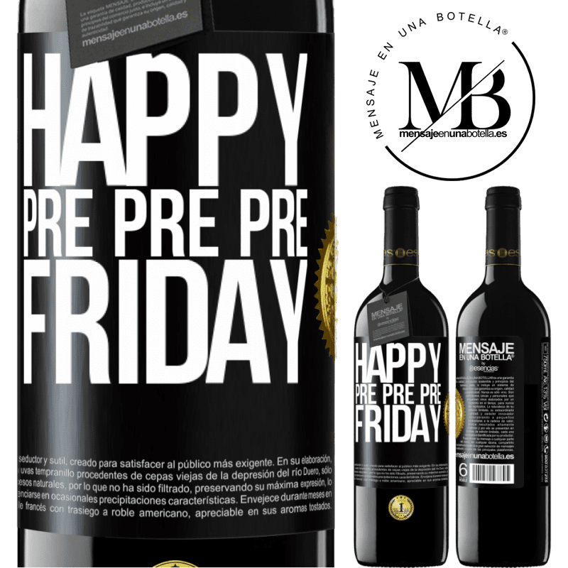 24,95 € Free Shipping | Red Wine RED Edition Crianza 6 Months Happy pre pre pre Friday Black Label. Customizable label Aging in oak barrels 6 Months Harvest 2018 Tempranillo