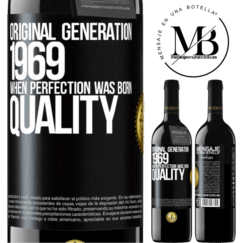 24,95 € Free Shipping | Red Wine RED Edition Crianza 6 Months Original generation. 1969. When perfection was born. Quality Black Label. Customizable label Aging in oak barrels 6 Months Harvest 2018 Tempranillo