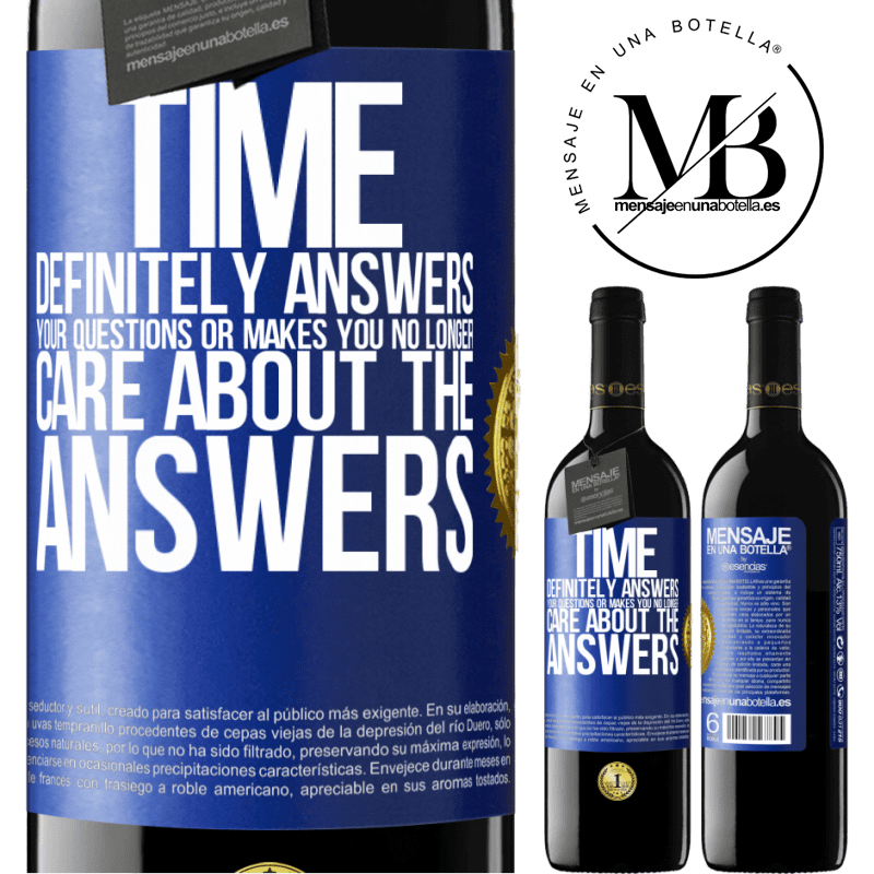 24,95 € Free Shipping | Red Wine RED Edition Crianza 6 Months Time definitely answers your questions or makes you no longer care about the answers Blue Label. Customizable label Aging in oak barrels 6 Months Harvest 2018 Tempranillo