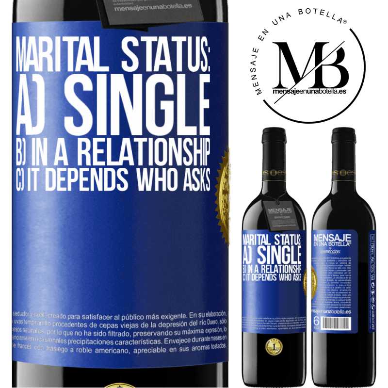 24,95 € Free Shipping | Red Wine RED Edition Crianza 6 Months Marital status: a) Single b) In a relationship c) It depends who asks Blue Label. Customizable label Aging in oak barrels 6 Months Harvest 2018 Tempranillo