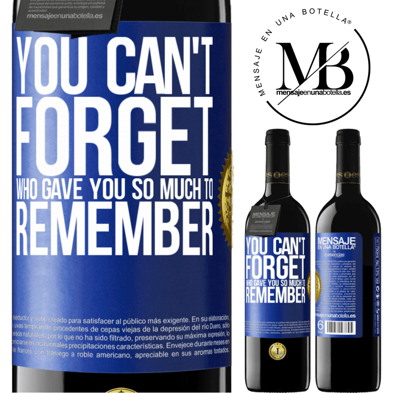 24,95 € Free Shipping | Red Wine RED Edition Crianza 6 Months You can't forget who gave you so much to remember Blue Label. Customizable label Aging in oak barrels 6 Months Harvest 2018 Tempranillo