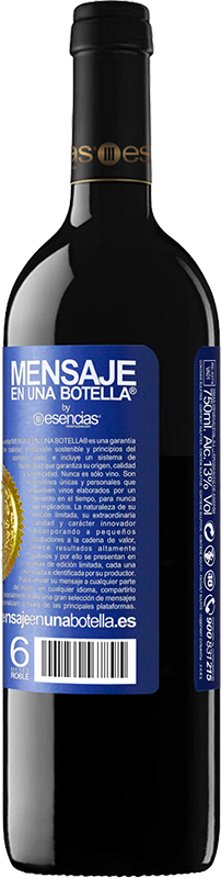 «If you give me the opportunity to ask for three wishes, I ask you three times» RED Edition Crianza 6 Months