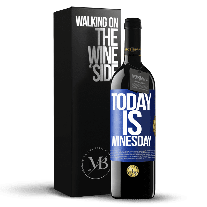 24,95 € Free Shipping | Red Wine RED Edition Crianza 6 Months Today is winesday! Blue Label. Customizable label Aging in oak barrels 6 Months Harvest 2018 Tempranillo