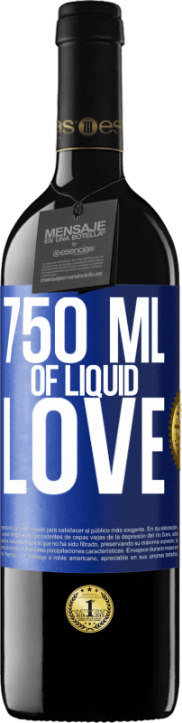 24,95 € | Red Wine RED Edition Crianza 6 Months 750 ml of liquid love Blue Label. Customizable label Aging in oak barrels 6 Months Harvest 2018 Tempranillo