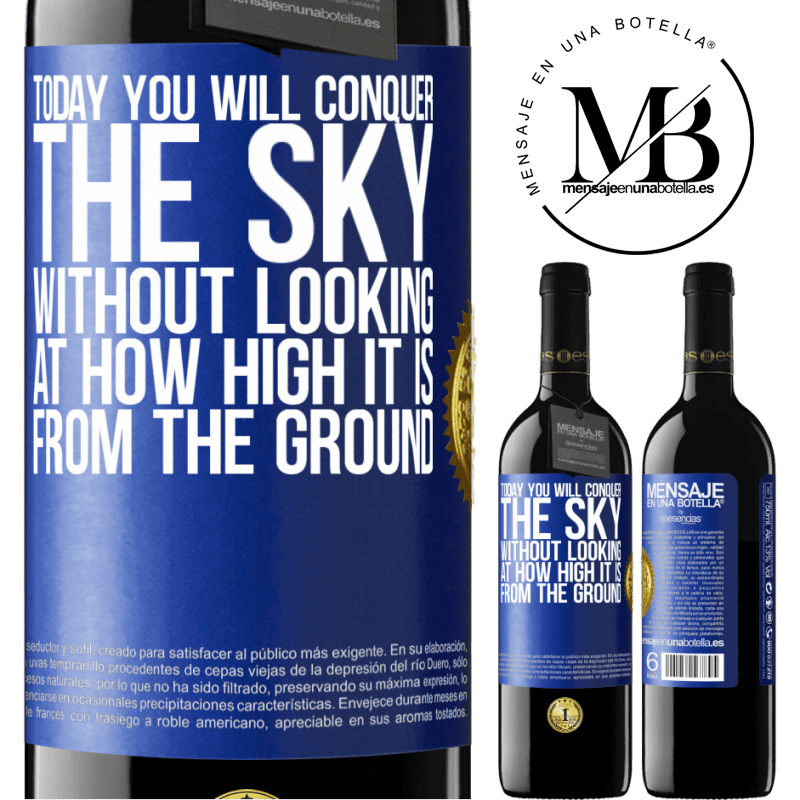 24,95 € Free Shipping | Red Wine RED Edition Crianza 6 Months Today you will conquer the sky, without looking at how high it is from the ground Blue Label. Customizable label Aging in oak barrels 6 Months Harvest 2018 Tempranillo
