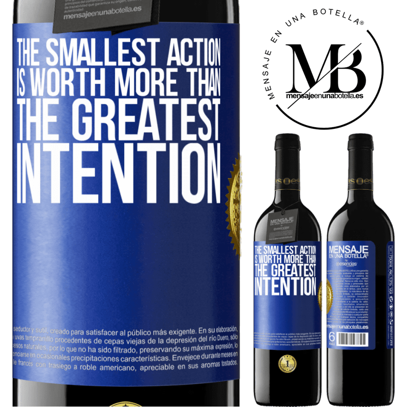 24,95 € Free Shipping | Red Wine RED Edition Crianza 6 Months The smallest action is worth more than the greatest intention Blue Label. Customizable label Aging in oak barrels 6 Months Harvest 2018 Tempranillo