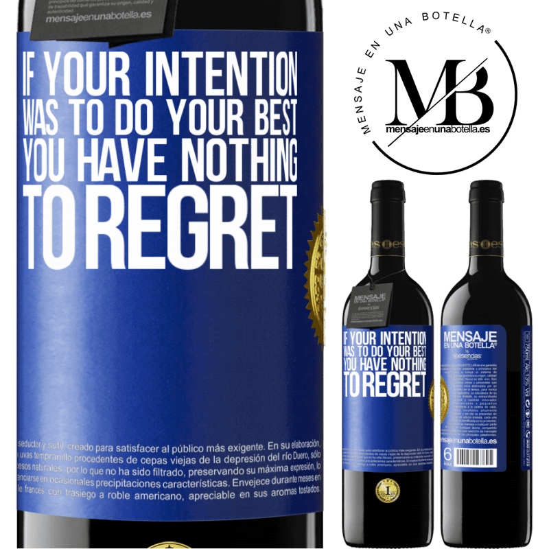 24,95 € Free Shipping | Red Wine RED Edition Crianza 6 Months If your intention was to do your best, you have nothing to regret Blue Label. Customizable label Aging in oak barrels 6 Months Harvest 2018 Tempranillo