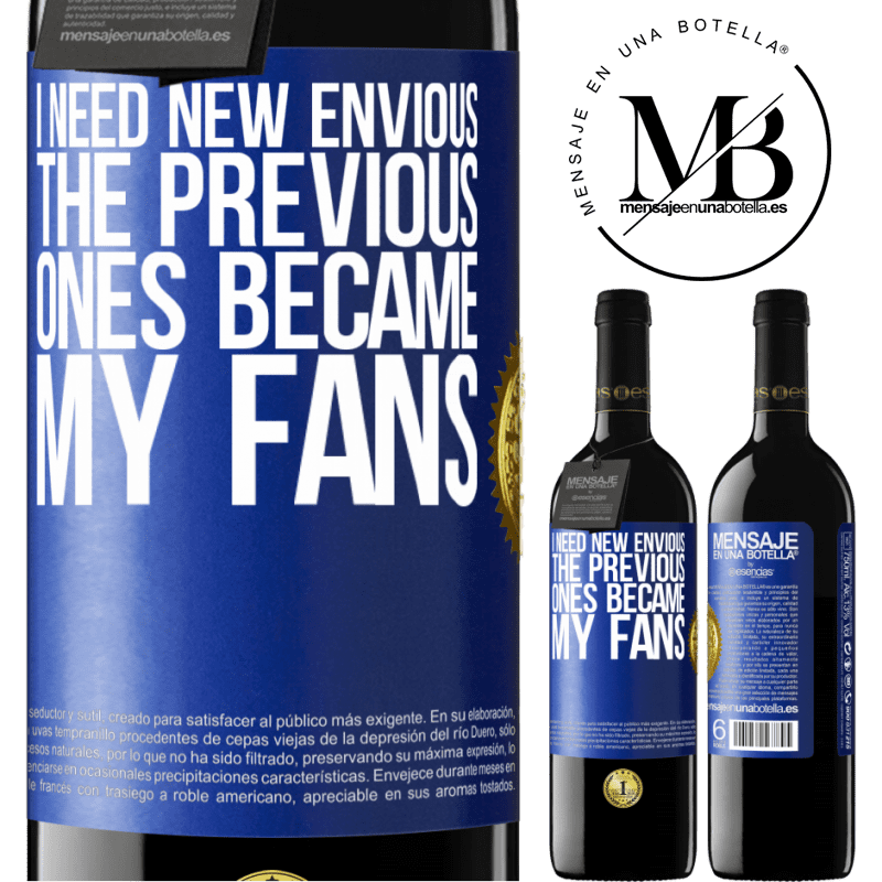 24,95 € Free Shipping | Red Wine RED Edition Crianza 6 Months I need new envious. The previous ones became my fans Blue Label. Customizable label Aging in oak barrels 6 Months Harvest 2018 Tempranillo