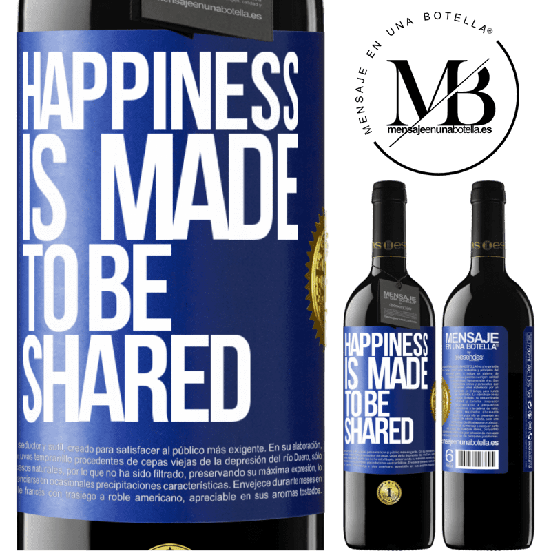 24,95 € Free Shipping | Red Wine RED Edition Crianza 6 Months Happiness is made to be shared Blue Label. Customizable label Aging in oak barrels 6 Months Harvest 2018 Tempranillo