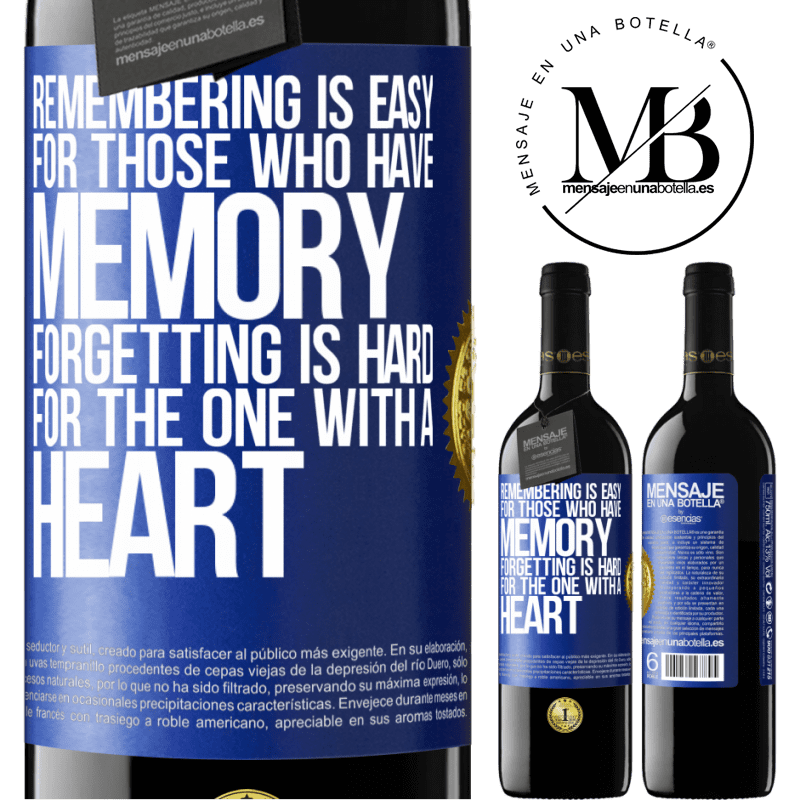 24,95 € Free Shipping | Red Wine RED Edition Crianza 6 Months Remembering is easy for those who have memory. Forgetting is hard for the one with a heart Blue Label. Customizable label Aging in oak barrels 6 Months Harvest 2018 Tempranillo