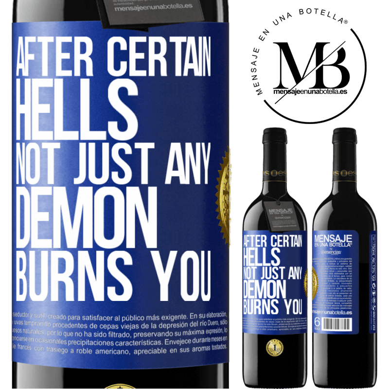 24,95 € Free Shipping | Red Wine RED Edition Crianza 6 Months After certain hells, not just any demon burns you Blue Label. Customizable label Aging in oak barrels 6 Months Harvest 2018 Tempranillo