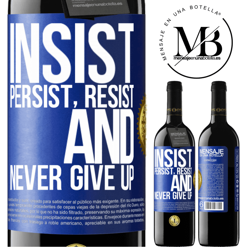 24,95 € Free Shipping   Red Wine RED Edition Crianza 6 Months Insist, persist, resist, and never give up Blue Label. Customizable label Aging in oak barrels 6 Months Harvest 2018 Tempranillo