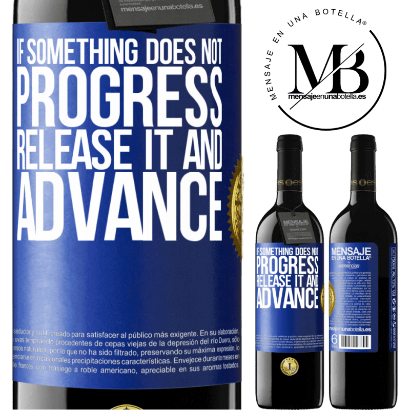 24,95 € Free Shipping | Red Wine RED Edition Crianza 6 Months If something does not progress, release it and advance Blue Label. Customizable label Aging in oak barrels 6 Months Harvest 2018 Tempranillo