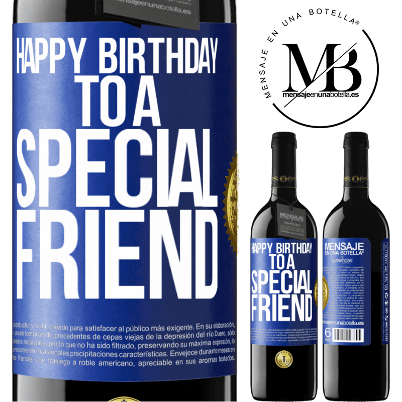 24,95 € Free Shipping | Red Wine RED Edition Crianza 6 Months Happy birthday to a special friend Blue Label. Customizable label Aging in oak barrels 6 Months Harvest 2018 Tempranillo