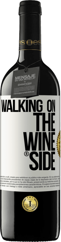 24,95 € | Red Wine RED Edition Crianza 6 Months Walking on the Wine Side® White Label. Customizable label Aging in oak barrels 6 Months Harvest 2018 Tempranillo