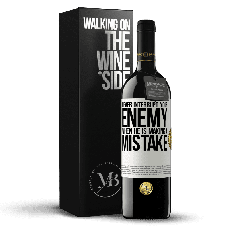 24,95 € Free Shipping | Red Wine RED Edition Crianza 6 Months Never interrupt your enemy when he is making a mistake White Label. Customizable label Aging in oak barrels 6 Months Harvest 2018 Tempranillo