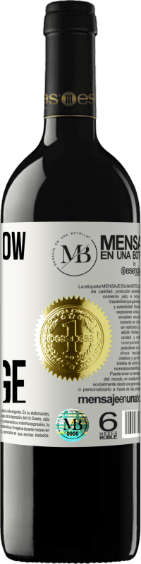 «I don't grow old, I get vintage» RED Edition Crianza 6 Months