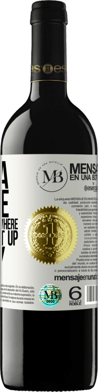 «I need a double for the scenes where I have to get up early» RED Edition Crianza 6 Months