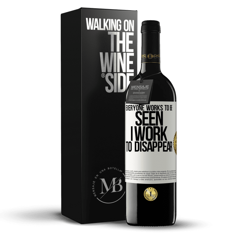 24,95 € Free Shipping | Red Wine RED Edition Crianza 6 Months Everyone works to be seen. I work to disappear White Label. Customizable label Aging in oak barrels 6 Months Harvest 2018 Tempranillo