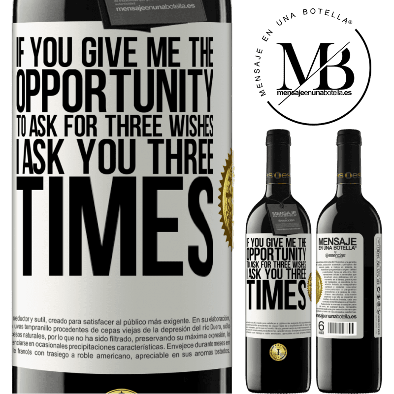 24,95 € Free Shipping | Red Wine RED Edition Crianza 6 Months If you give me the opportunity to ask for three wishes, I ask you three times White Label. Customizable label Aging in oak barrels 6 Months Harvest 2018 Tempranillo