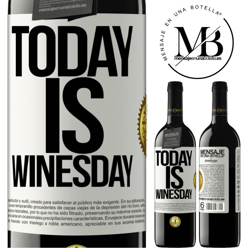 24,95 € Free Shipping | Red Wine RED Edition Crianza 6 Months Today is winesday! White Label. Customizable label Aging in oak barrels 6 Months Harvest 2018 Tempranillo