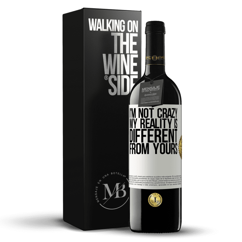 24,95 € Free Shipping | Red Wine RED Edition Crianza 6 Months I'm not crazy, my reality is different from yours White Label. Customizable label Aging in oak barrels 6 Months Harvest 2018 Tempranillo