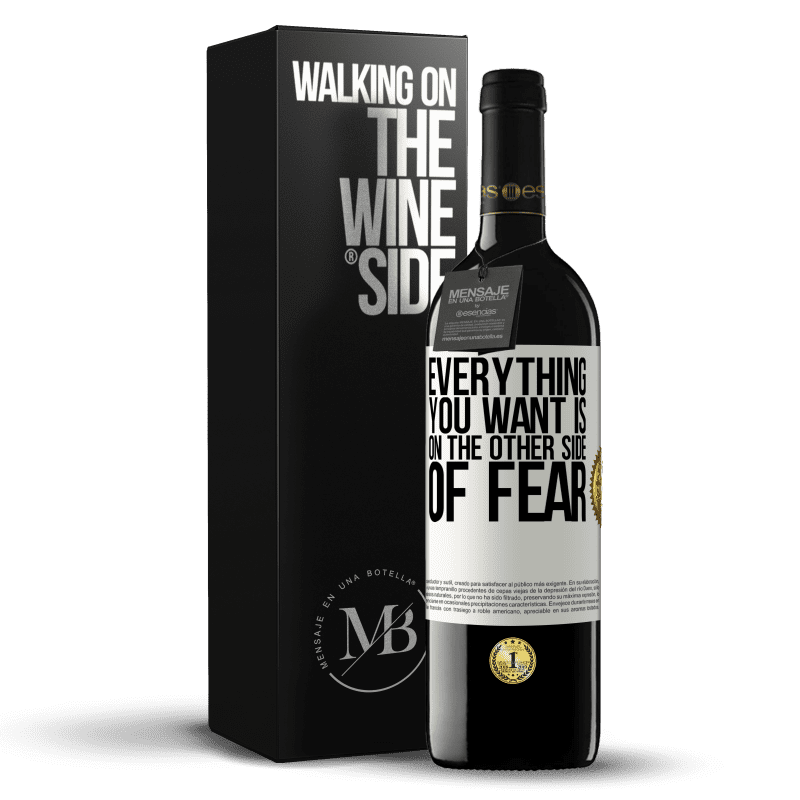 24,95 € Free Shipping | Red Wine RED Edition Crianza 6 Months Everything you want is on the other side of fear White Label. Customizable label Aging in oak barrels 6 Months Harvest 2018 Tempranillo