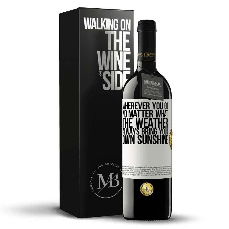 24,95 € Free Shipping | Red Wine RED Edition Crianza 6 Months Wherever you go, no matter what the weather, always bring your own sunshine White Label. Customizable label Aging in oak barrels 6 Months Harvest 2018 Tempranillo